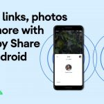 How to use Nearby Share on Android devices