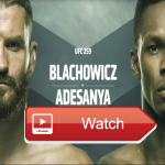 UFC 259 live stream: how to watch every fight online from anywhere in the world ufc 259 live stream Blachowicz vs Adesanya