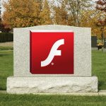 Why Flash Player removal should be a priority RIP Adobe Flash Player
